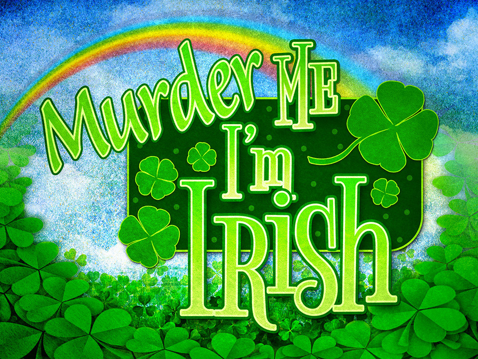 Murder Me, I'm Irish St. Patrick's Day murder mystery party game