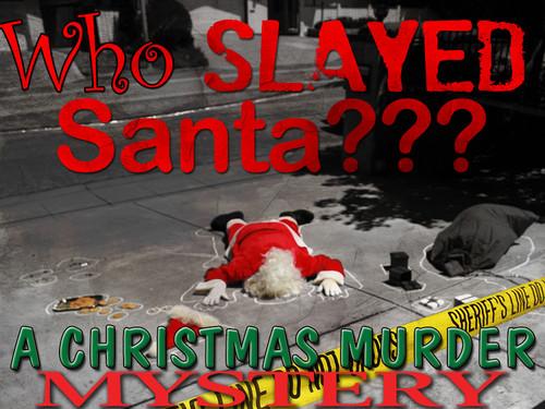 Who slayed Santa? Christmas mystery party