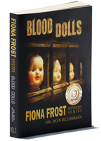Fiona Frost: Blood Dolls by Dr. Bon Blossman (Vol 5)