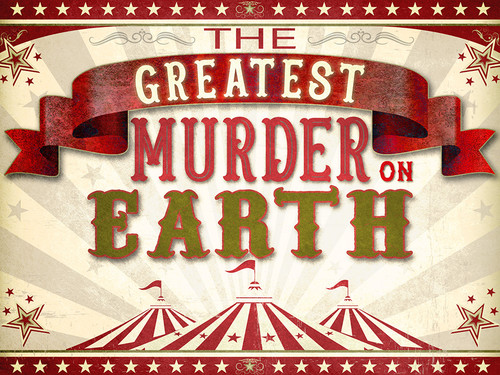 Greatest Murder on Earth | a carnival-themed murder mystery game.