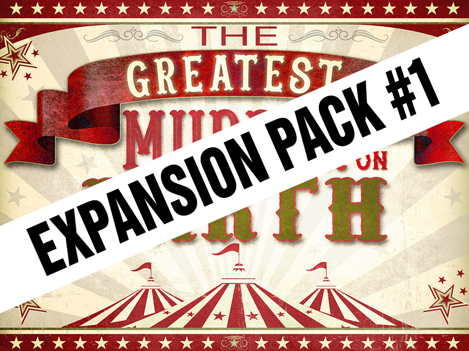 Greatest Murder on Earth Expansion Pack #1