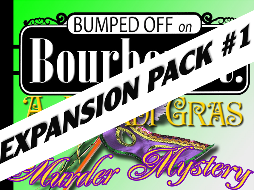 Expansion pack #1 for Bourbon Street mystery party