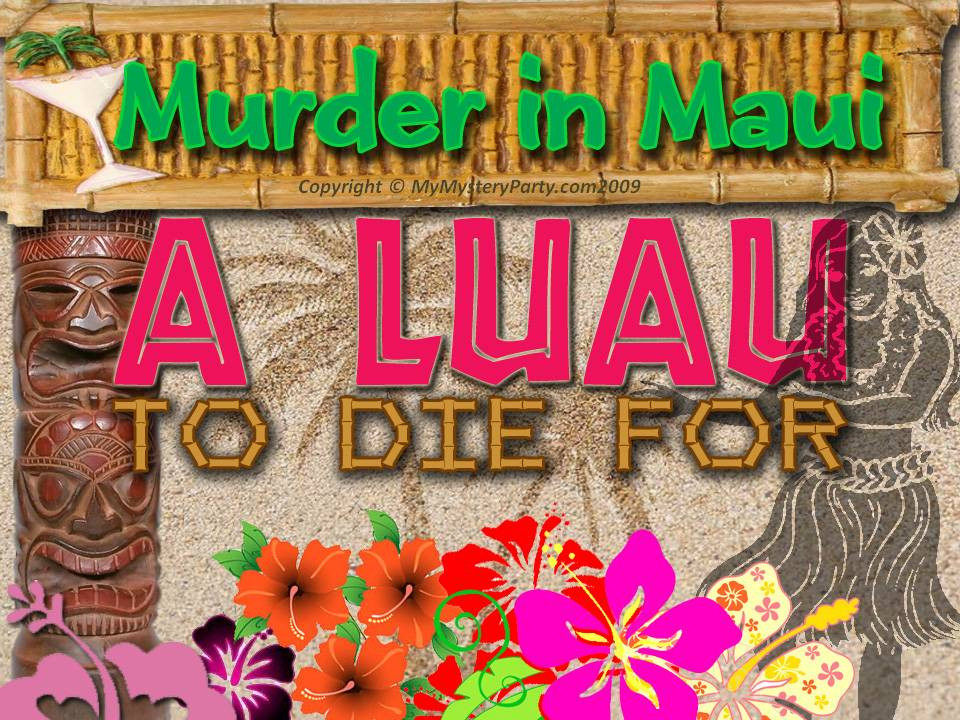 hawaiian luau murder mystery party game my mystery party