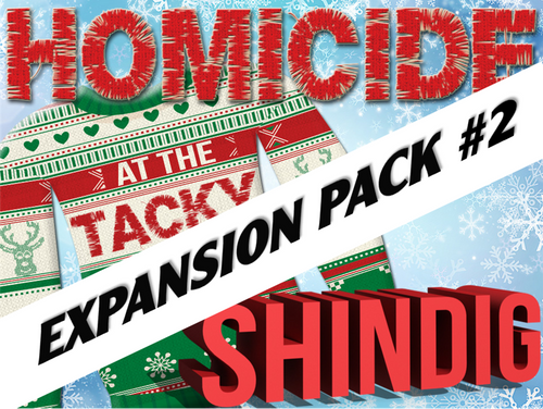 Expansion pack #2 murder mystery party at the Tacky Sweater Shindig