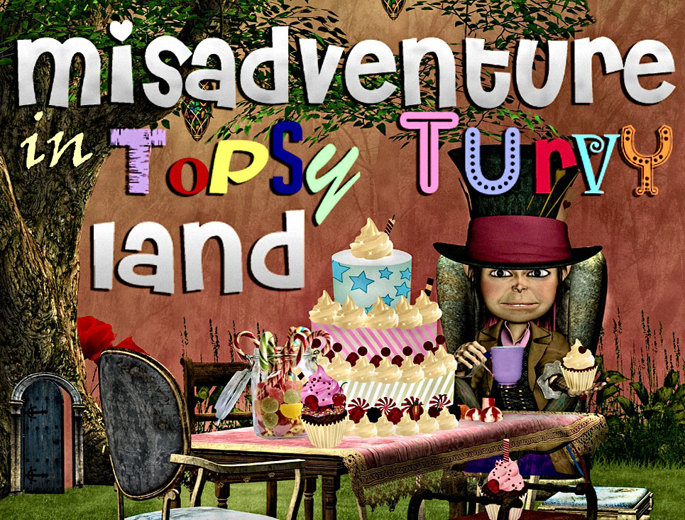 Misadventure in Topsy Turvy mystery party