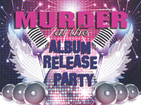 Album release murder mystery party