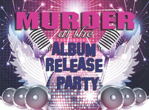 Murder at the Album Release murder mystery
