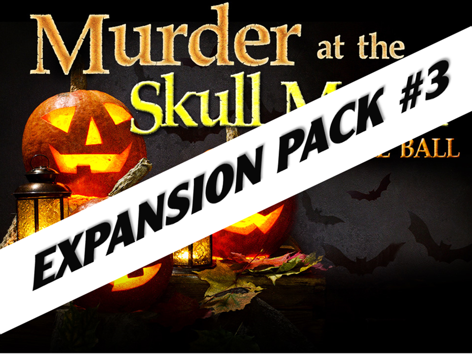 Halloween murder mystery at Skull Manor expansion pack #3
