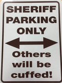 Sheriff Parking Only Sign