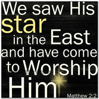 We Saw His Star In The East...