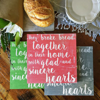Acts 2:46 - They broke bread together