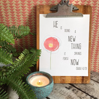 8x10 A New Thing - Isaiah 43:19 - Frameable