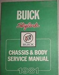 1981 Buick SKYLARK CHASSIS & BODY Service Shop Repair Manual FACTORY OEM