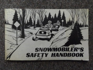 1978 Snowmobile Safety Handbook Guide Copyright 1978 Safety Committee Manual