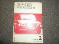 1981 Saab 900 Engine 2 Service Repair Shop Manual SUPPLEMENT FACTORY OEM BOOK 81