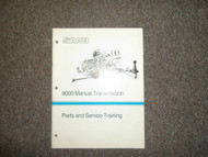 1988 Saab 9000 Manual Transmission Parts and Service Training Shop Manual OEM 88