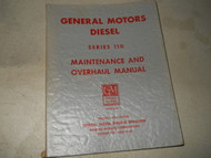 1956 1957 GMC CHEVY TRUCK TRUCKS SERIES 110 Diesel Maintenance & Overhaul Manual