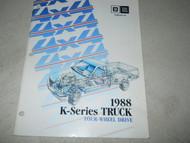1988 CHEVY GMC K- SERIES Truck Trucks 4WD FOUR WHEEL DR Training Manual FACTORY