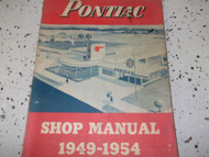 1949 1950 1951 1952 1953 1954 PONTIAC Service Shop Repair Manual REPR DEALERSHIP