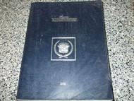 1992 Cadillac ELDORADO & SEVILLE Service Shop Repair Manual OEM FACTORY 1992