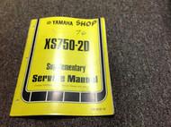 1977 YAMAHA XS750-2D Supplementary Service Manual FACTORY OEM BOOK 77 DEALERSHIP