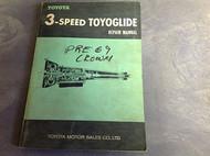 1968 1969 3 SPEED TOYO GLIDE TOYOGLIDE Service Shop Repair Manual OEM 65 RARE