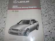 2005 LEXUS IS300 IS 300 Electrical Wiring Diagram EWD Service Shop Manual 2005