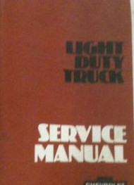 1979 Chevy Chevrolet Light Duty TRUCK TRUCKS Shop Repair Service Manual 79 OEM