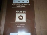1992 DODGE RAM 50 TRUCK RAM50 ELECTRICAL Service Shop Repair Manual