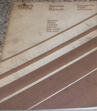 1982 Chrysler IMPERIAL Service Shop Repair Manual ENGINE PERFORMANCE FACTORY