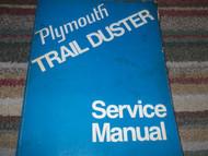 1974 Plymouth TRAIL DUSTER TRAILDUSTER Shop Service Repair Manual FACTORY OEM