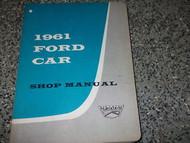 1961 61 FORD CAR Service Shop Repair Manual FACTORY DEALERSHIP BOOK x