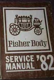 1982 Pontiac BONNEVILLE GRAND PRIX Service Shop Repair Manual BODY FACTORY