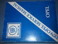 1979 Buick Opel Service Repair Shop Manual FACTORY OEM 79 BOOK