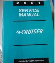 2001 CHRYSLER PT CRUISER Service Shop Repair Manual FACTORY OEM 01 DEALERSHIP