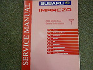 2003 Subaru Impreza General Information Section 1 Service Repair Shop Manual OEM
