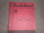 Harvester TD 24 Crawler Tractor Operators Manual