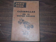 Caterpillar CAT No 12 Motor Grader Parts Manual Book 73G1-UP 59H1-UP 59H1 OEM