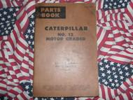 Caterpillar 12 Motor Grader Parts Book 8T14782 Gasoline