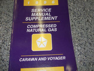 1996 96 PLYMOUTH VOYAGER Service Shop Repair Manual SUPPLEMENT CNG FACTORY