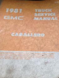 1981 GMC CABALLERO TRUCK Service Shop Repair Workshop Manual OEM FACTORY BOOK x