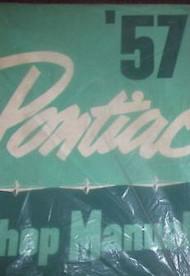 1957 GM Pontiac All Models Repair Service Shop Workshop Manual Brand New