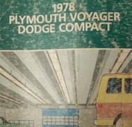 1978 DODGE COMPACT & PLYMOUTH VOYAGER Service Shop Repair Manual OEM Factory