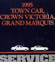 1995 FORD CROWN VICTORIA LINCOLN TOWN CAR GRAND MARQUIS Service Shop Manual W EW
