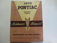 1959 Pontiac Series 7000 Supplement to 1958 Service Repair Shop Manual OEM Book