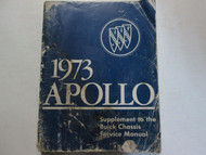 1973 BUICK Apollo Service Repair Shop Manual SUPPLEMENT Heavy Wear DAMAGE Book