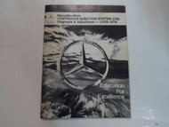 1976 1979 Mercedes Continuous Injection System Diagnosis & Adjustment Manual OEM
