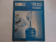 1976 Pontiac Turbo Hydra-Matic 200 Transmission Manual STAINED FACTORY OEM Book