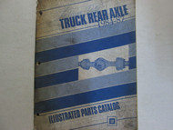 1984 1985 1986 1987 GM TRUCK MEDIUM DUTY REAR AXLE PARTS Catalog Manual OEM Book