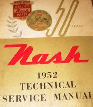 1952 Nash Ambassador Statesman Rambler Series Technical Service Repair Manual NE